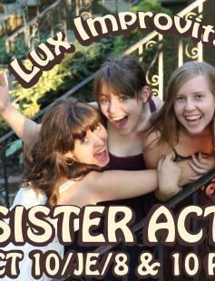 Poster of Sister Act: The Lux Improvitas Family Weekend Show