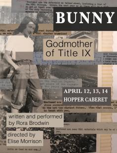 Bunny, Godmother of Title IX