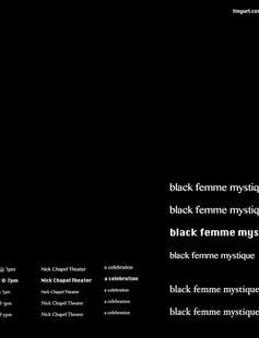 black femme mystique: a celebration, April 22 @ 7pm in Nick Chapel Theater