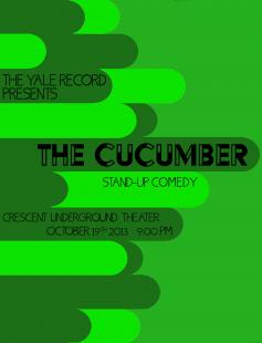 Poster of The Cucumber: Yale's Oldest Stand-Up Comedy Group