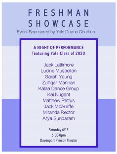 Poster of Yale Drama Coalition's Freshman Showcase