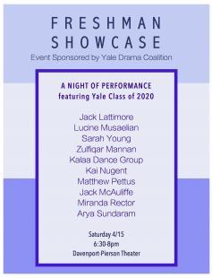 Poster of Yale Drama Coalition's Freshman Showcase