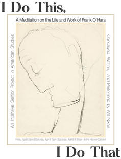 I Do This, I Do That: A Meditation on Frank O'Hara Poster