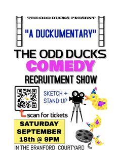 """A Duckumentary"": The Odd Ducks Comedy Recruitment Show"