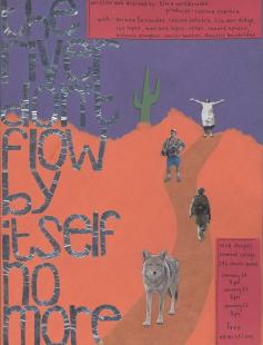Poster of the river don't flow by itself no more