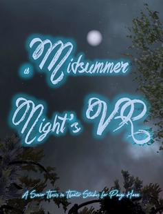 Poster: A Midsummer Night's VR