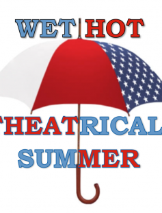 Poster of Wet Hot Theatrical Summer