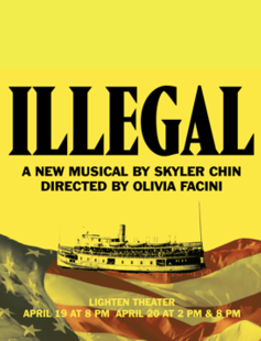 Illegal: A New Musical