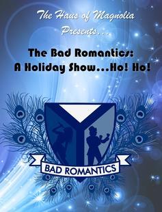 Poster of The Bad Romantics: A Holiday Show...Ho! Ho!