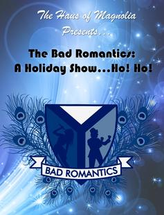 Poster of The Bad Romantics: A Holiday Show...Ho! Ho!