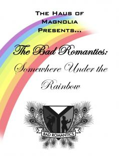 Poster of The Bad Romantics: Somewhere Under the Rainbow
