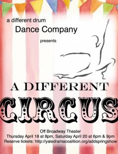 Poster of A Different Drum Dance Company presents A Different Circus!