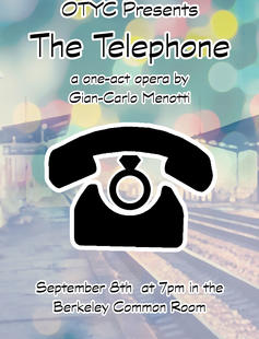 OTYC presents The Telephone, a one-act opera by Gian Carlo Menotti