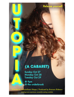 UTOPIA 10/27-10/29 Underbrook Theater 9pm