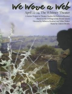 Poster of We Wove A Web: A Brontë Play