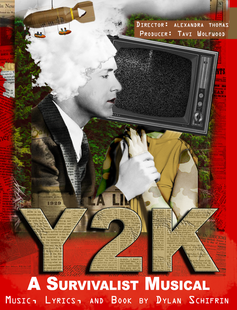 Y2K: A Survivalist Musical